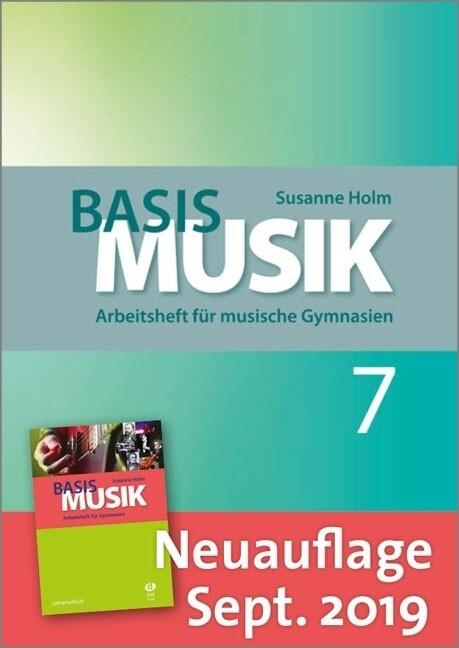 Basis Musik 7 als Buch von Susanne Holm