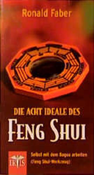 Die 8 Ideale des Feng Shui als Buch