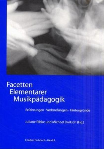 Facetten Elementarer Musikpädagogik als Buch