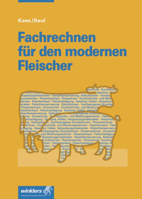 Fachrechnen für den modernen Fleischer als Buch