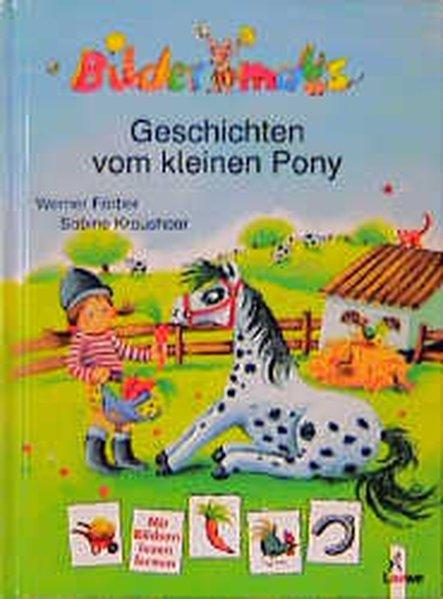 Bildermaus-Geschichten vom kleinen Pony als Buch