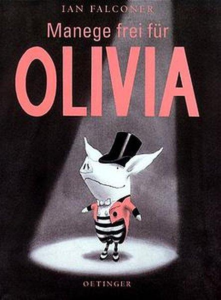 Manege frei für Olivia als Buch