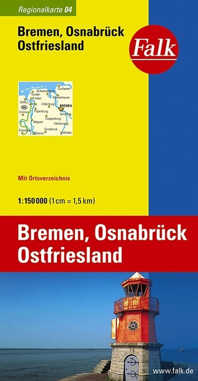 Falk Regionalkarte 04. Bremen, Osnabrück, Ostfriesland. 1 : 150 000 als Buch