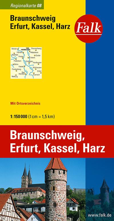 Falk Regionalkarte 08. Braunschweig, Erfurt, Kassel, Harz. 1 : 150 000 als Buch
