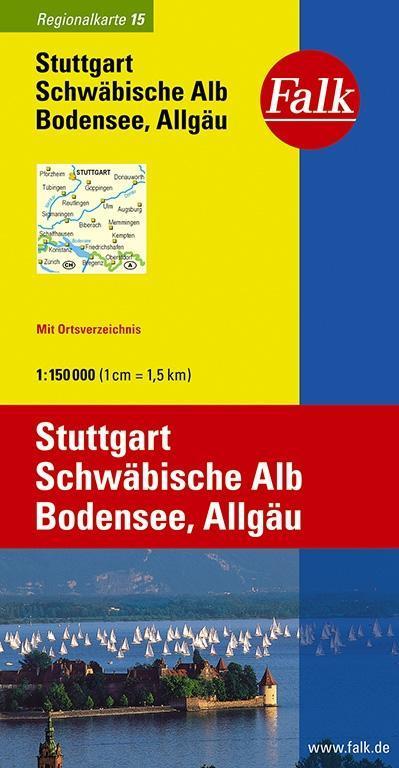 Falk Regionalkarte 15. Stuttgart, Schwäbische Alb, Bodensee, Allgäu. 1 : 150 000 als Buch