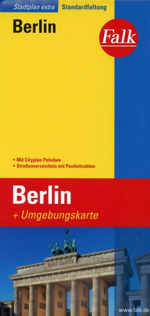 Falk Stadtplan Extra Standardfaltung Berlin mit Cityplan Potsdam n1:26 500-1:43 500 als Buch