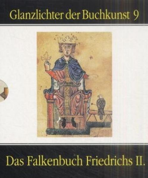 Das Falkenbuch Friedrichs II als Buch