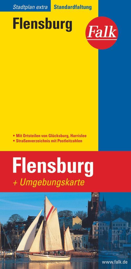 Falk Stadtplan Extra Standardfaltung Flensburg mit Ortsteilen von Glücksburg als Buch