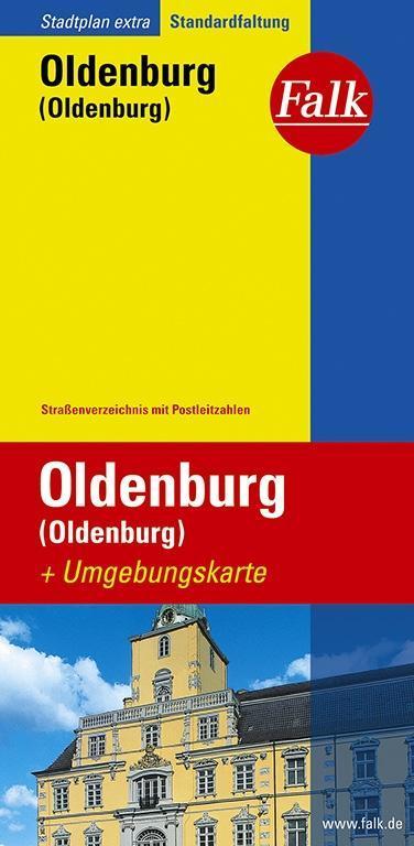 Falk Stadtplan Extra Standardfaltung Oldenburg (Oldenburg) als Buch