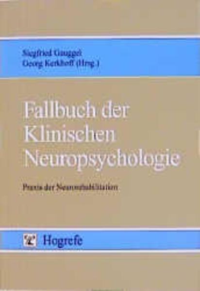 Fallbuch der Klinischen Neuropsychologie als Buch