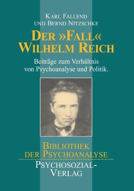Der ´ Fall´ Wilhelm Reich als Buch von