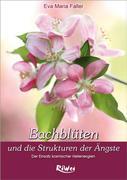 Dr. Bach Blüten und die Strukturen der Ängste