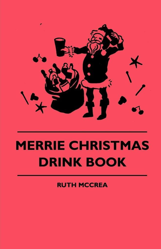 Merrie Christmas Drink Book als Taschenbuch von...