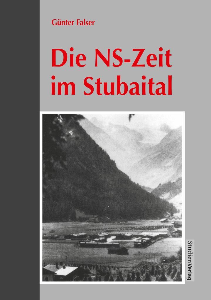 Die NS-Zeit im Stubaital als Buch