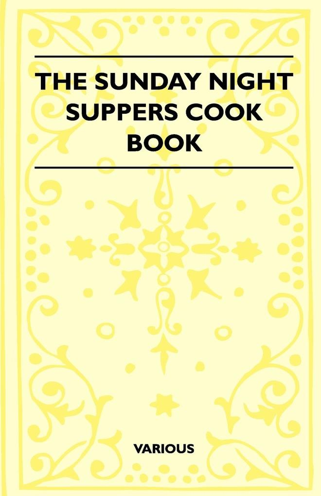 The Sunday Night Suppers Cook Book als Taschenb...