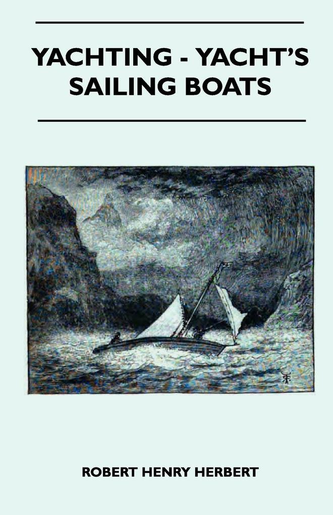 Yachting - Yacht´s Sailing Boats als Taschenbuc...