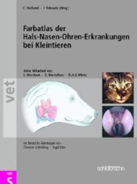 Farbatlas der Hals-Nasen-Ohren-Erkrankungen bei Kleintieren als Buch
