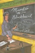 Murder on the Blackbaord: A Miss Withers Mystery