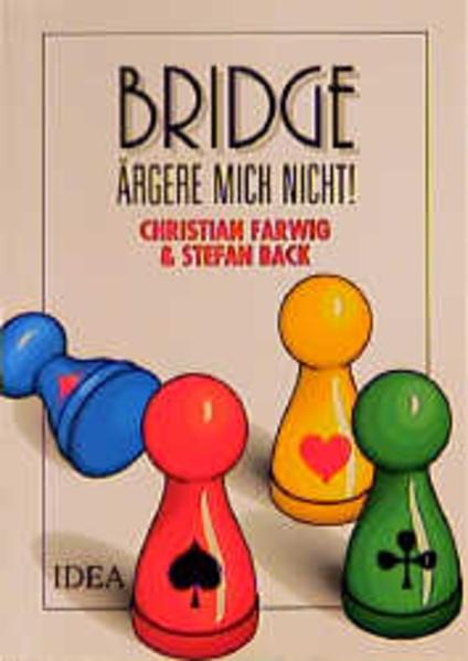 Bridge, ärgere mich nicht! als Buch