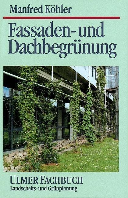 Fassaden- und Dachbegrünung als Buch