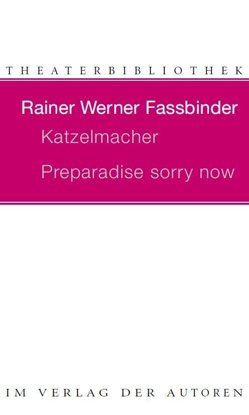 Katzelmacher / Preparadise sorry now als Buch
