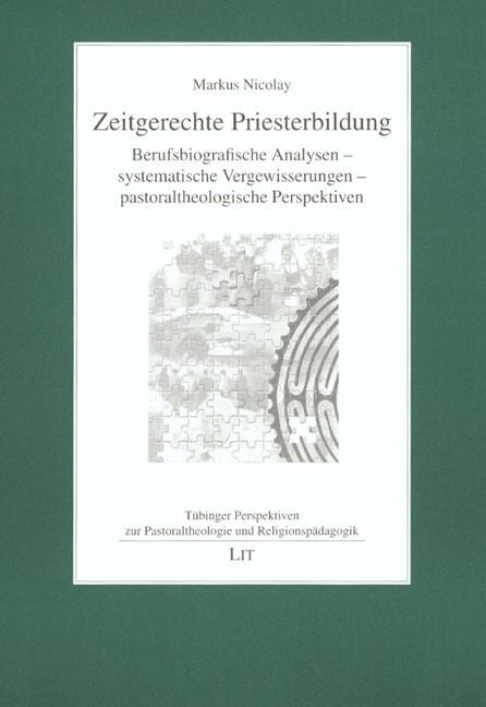 Zeitgerechte Priesterbildung als Buch
