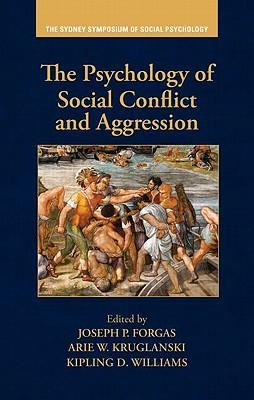 The Psychology of Social Conflict and Aggression als Buch (gebunden)