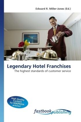 Legendary Hotel Franchises als Buch von