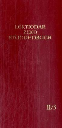 Lektionar - Die Feier des Stundengebetes. Heft 3. Osterzeit (inclusive Pfingsten); Heilige: 26.3.-9.6 als Buch