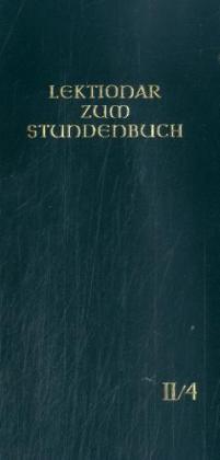 Lektionar - Die Feier des Stundengebetes. Heft 4. 1.-9. Woche im Jahreskreis; Heilige: 8.1.-9.3 als Buch