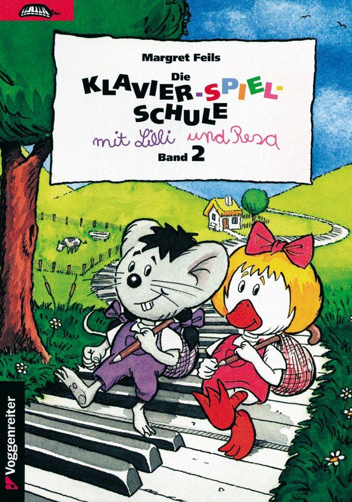 Die Klavier-Spiel-Schule 2 mit Lilli und Resa als Buch