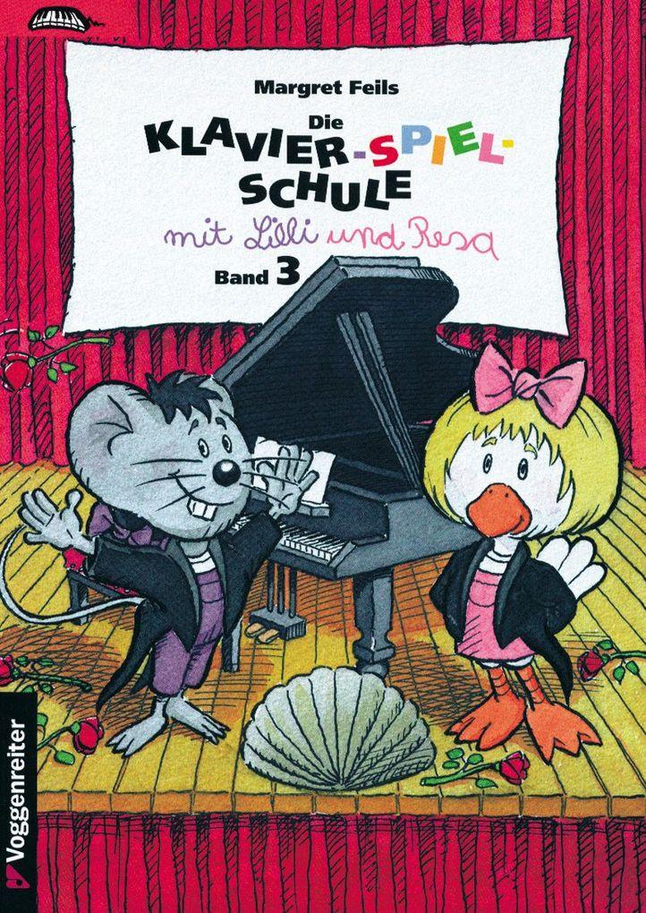 Die Klavier-Spiel-Schule 3 mit Lilli und Resa als Buch