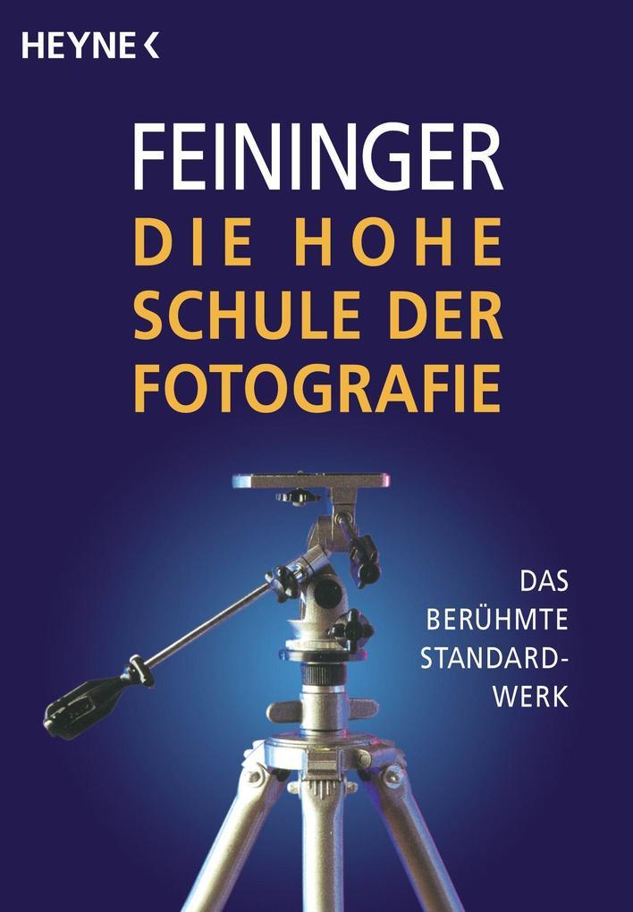 Die Hohe Schule der Fotografie als Taschenbuch