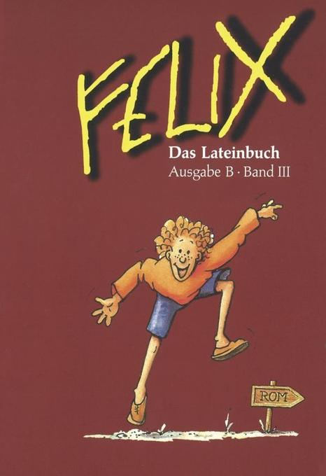 Felix Ausgabe B 3 als Buch