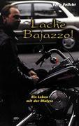 Lache Bajazzo! Ein Leben mit der Dialyse