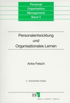 Personalentwicklung und Organisationales Lernen als Buch