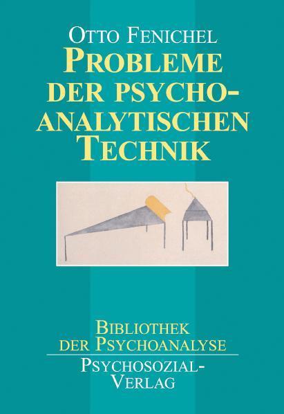 Probleme der psychoanalytischen Technik als Buch