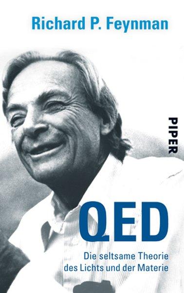 QED, Die seltsame Theorie des Lichts und der Materie als Taschenbuch