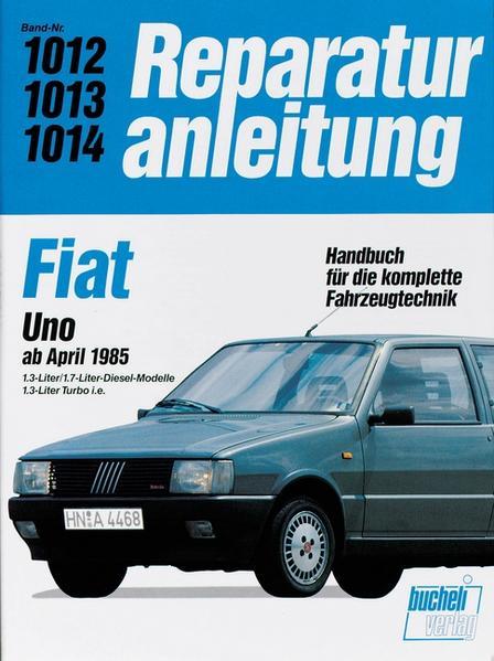 Fiat Uno Diesel / Uno Turbo i.e. als Buch