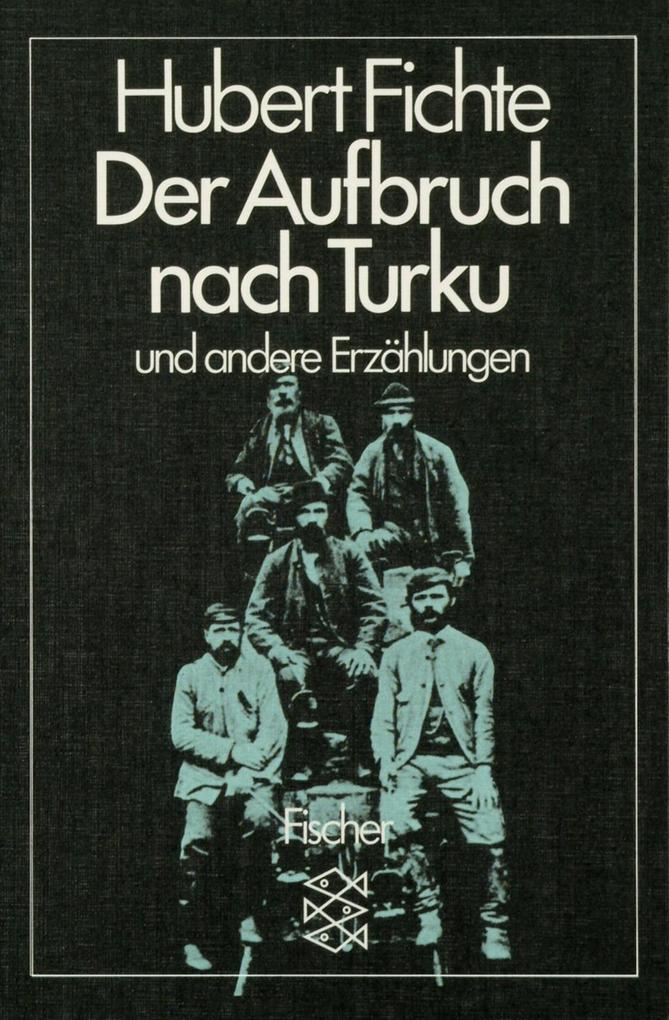 Der Aufbruch nach Turku und andere Erzählungen als Taschenbuch