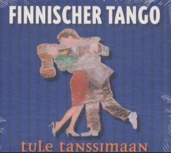 Finnischer Tango-Tule Tanssimaan als CD