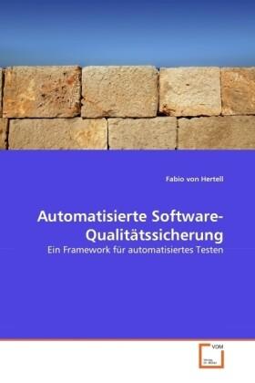 Automatisierte Software-Qualitätssicherung als ...