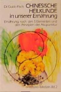 Chinesische Heilkunde in unserer Ernährung als Buch