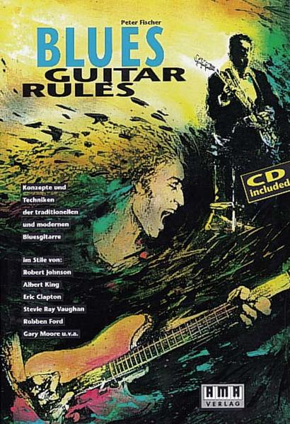 Blues Guitar Rules. Mit CD als Buch (kartoniert)