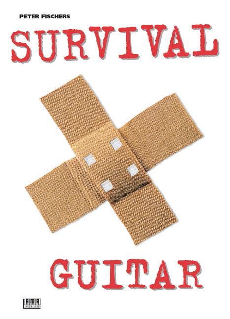Peter Fischers Survival Guitar als Buch