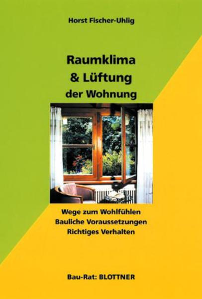 Raumklima & Lüftung der Wohnung als Buch