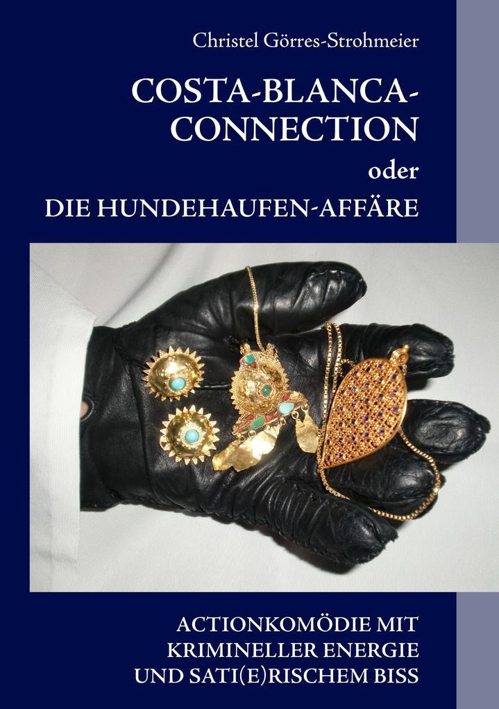 Costa-Blanca-Connection als Buch von Christel G...