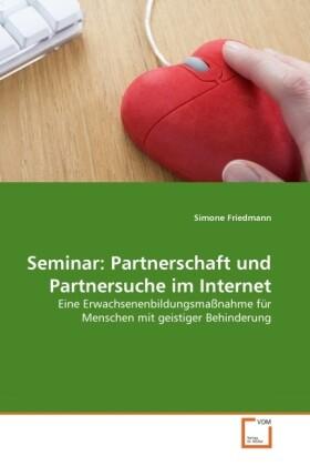 Seminar: Partnerschaft und Partnersuche im Inte...