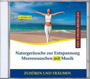 Naturgeräusche zur Entspannung - Meeresrauschen mit Musik