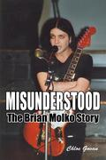 Misunderstood - The Brian Molko Story